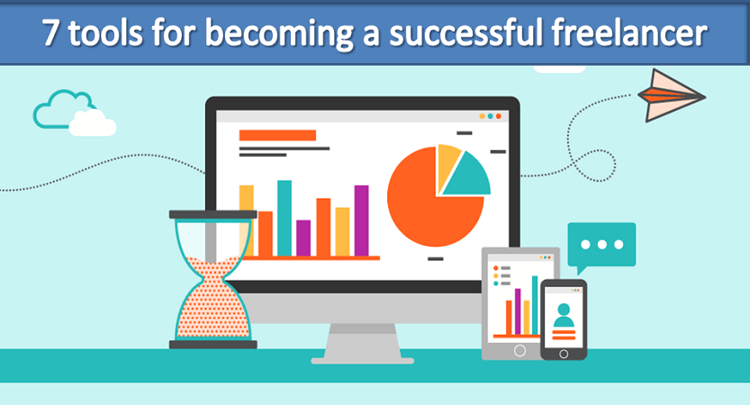 List of 7 tools for becoming a successful freelancer