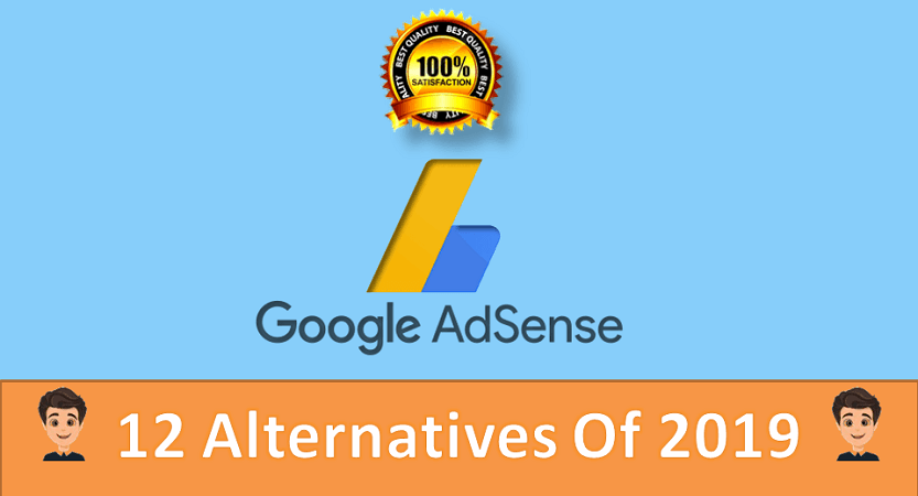 Top 12 Google Adsense Alternatives In 2019