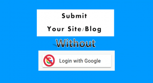 Does Submit Url To Google Without Signing In Works In 2019?