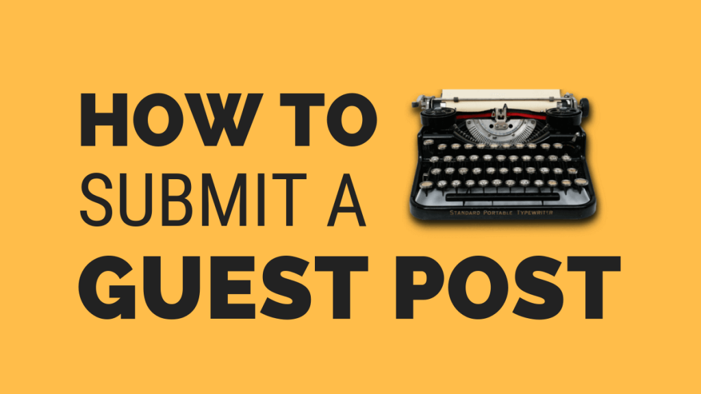 How To Submit A Guest Post – Guidelines For RankWP (2019)